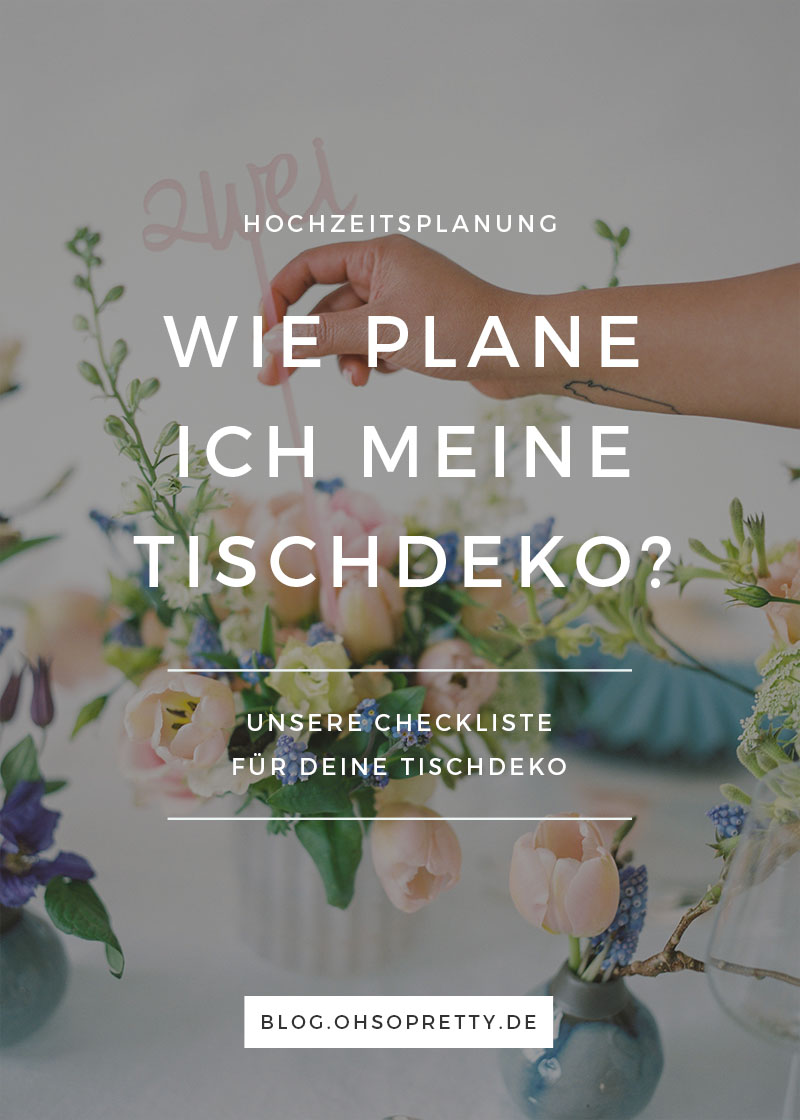 Ohsopretty_blog_planung_tischdeko_start